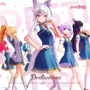 Destinations(「ReVdol!」 アニメ Season2 7話 挿入歌)