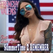 Summertime 2 Remember feat. Lexis Aguilar