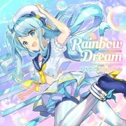 Rainbow Dream feat. Yukacco