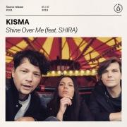 Shine Over Me (feat. Shira)