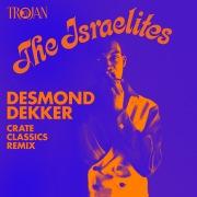 Israelites (Crate Classics Remix)