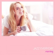 JAZZ EVERYDAY - morning