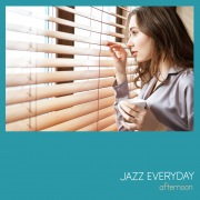 JAZZ EVERYDAY - afternoon