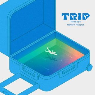 TRIP Remixes