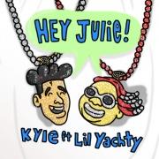 Hey Julie! (feat. Lil Yachty)