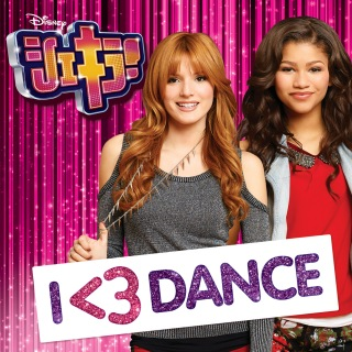 Shake It Up: I <3 Dance (Music from the TV Series/Japan Release Version)