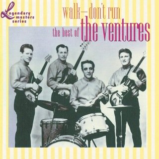 Walk - Don't Run: The Best Of The Ventures