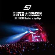 SUPER★DRAGON LIVE TOUR 2019 -Emotions- at Zepp Tokyo