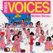 miss VOICES