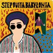 STEP OUTTA BABYLONIA