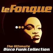 Le Fonque: The Ultimate Disco Funk Collection