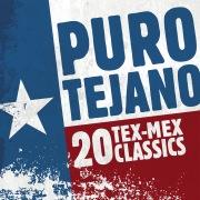 Puro Tejano: 20 Tex-Mex Classics