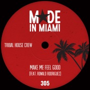 Make Me Feel Good (feat. Ronald Rodriguez)
