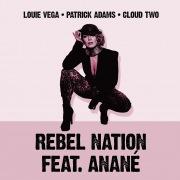 Rebel Nation (feat. Anané) [Mixes]