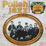 Old Timers with Sandy Brown (Polish Jazz, Vol. 16)