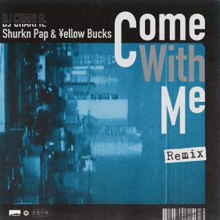 Come With Me (Remix) [feat. Shurkn Pap & ¥ellow Bucks]