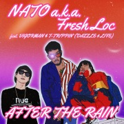 After the Rain (feat. VIGORMAN & T-TRIPPIN' (DAZZLE 4 LIFE))