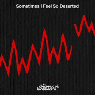 Sometimes I Feel So Deserted