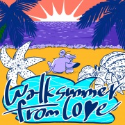 Walk Summer From Love