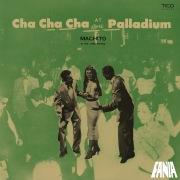 Cha Cha Cha At The Palladium
