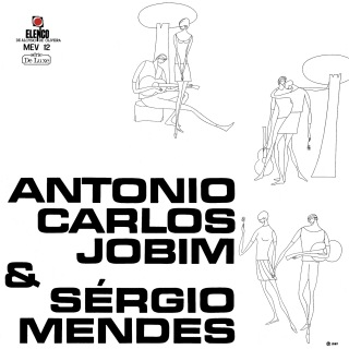 Antonio Carlos Jobim & Sérgio Mendes