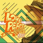 LOVE&PEACE FOREVER