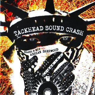 Tackhead Sound Crash / Slash & Mix