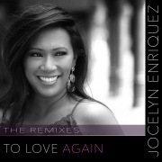 To Love Again (Remixes)