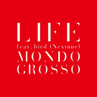 LIFE feat.bird (Nextune)