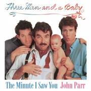 """The Minute I Saw You (From """"Three Men and a Baby"""")"""