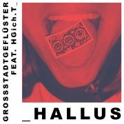 Hallus (feat. HGich.T)