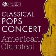 Classical Pops Concert: American Classics!