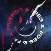 Friends & Foes (feat. Snoop Dogg)