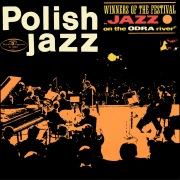 Winners of the Festival Jazz on the Odra River (Polish Jazz, Vol. 10)