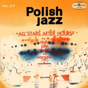 All Stars After Hours (Polish Jazz, Vol. 37) [Live]