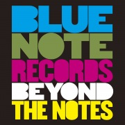 Blue Note Records: Beyond The Notes (Original Motion Picture Soundtrack)