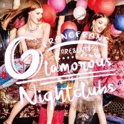 Francfranc Presents Glamorous Nightclubs