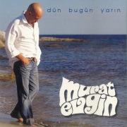 Dun Bugun Yarin