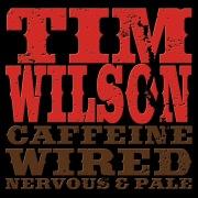 Caffeine, Wired, Nervous & Pale
