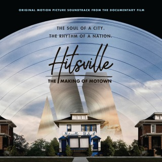 Hitsville: The Making Of Motown (Original Motion Picture Soundtrack / Deluxe)