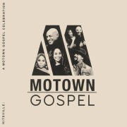 Hitsville: A Motown Gospel Celebration