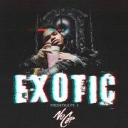 Exotic: Freestyle, Pt. 2