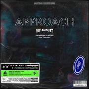 Approach (feat. Socialblight & UKNWN)