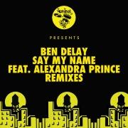Say My Name (feat. Alexandra Prince) [Remixes]