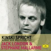 Kinski spricht Jack London und Stéphane Mallarmé