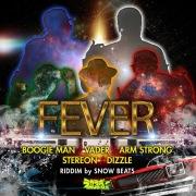 Fever (feat. STEREON & DIZZLE)