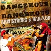 DANGEROUS 2 DANGEROUS