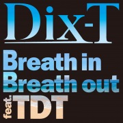 Breath in Breath out (feat. TDT)