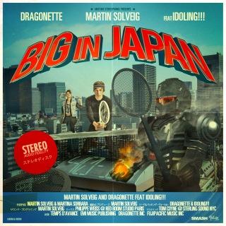 Big In Japan (feat. Dragonette & アイドリング!!!)