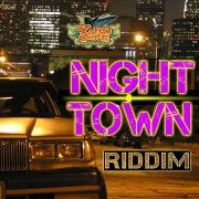 NIGHT TOWN RIDDIM